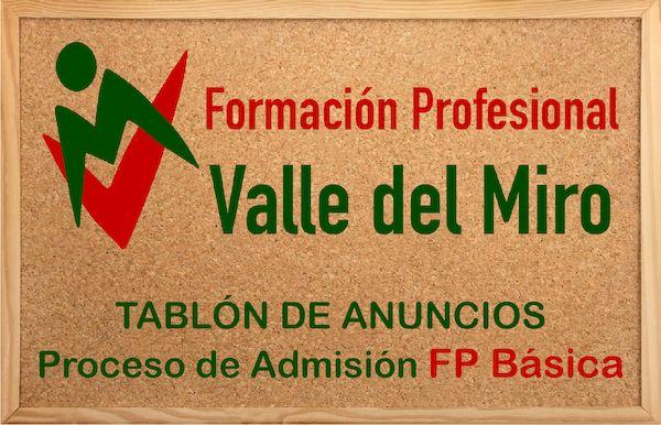 Proceso de Admisión Formación Profesional Básica valle del miro valdemoro